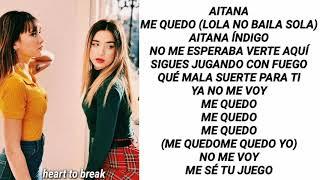 Aitana, Lola Índigo   Me Quedo (LETRA OFICIAL)