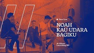 NEW LIVE Noah - Kau Udara Bagiku (Acoustic Version) At KFC Artha Gading HD