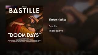 Those Nights (Audio)   Bastille | Doom Days