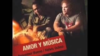 Ojos Negros - Descemer Bueno feat. Kelvis Ochoa (Video)