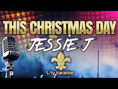 Jessie J - This Christmas Day (Karaoke Version)