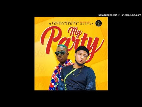 Martins-XPR-Ft.-Zlatan-My-Party