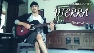 """Cover Lagu"" Vierra-bersamamu + Chord.."