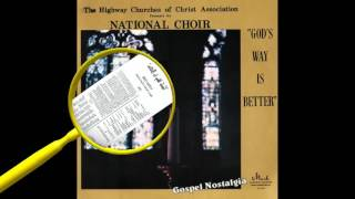 """""""I Am The Way"""" (1973) Highway Churches of Christ National Choir"""