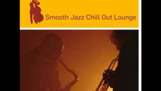 Smooth Jazz Chill Out Lounge Old best jazz collection