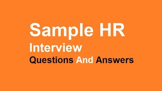 Sample HR interview Questions And Answers