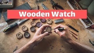 Hand Crafting Wooden Watch