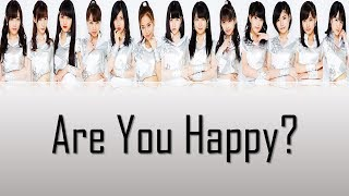 Morning Musume '18 (モーニング娘。'18) - Are you Happy? Lyrics (Color Coded JPN/ROM/ENG)