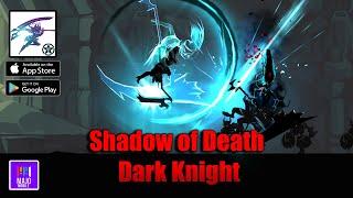 Shadow of Death: Dark Knight - Stickman Fighting (Android/iOS) Gameplay HD
