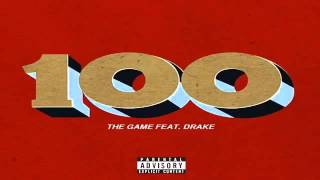 The Game - 100 feat Drake [Listen]