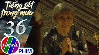 THVL | Tiếng sét trong mưa - Tập 36[1]: Bà Hội sợ lời thề linh ứng nên không dám đi thăm Bình