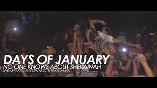 Days Of January - No One Knows About Shekainah (Live at Rakrakan Festival 2018: Pinoy Muna)