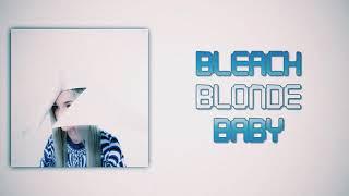 Poppy - Bleach Blonde Baby (Slow Version)