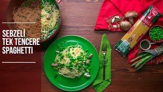 Sebzeli Tek Tencere Spaghetti