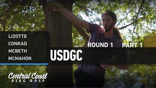 2020 USDGC - Round 1 Part 1 - Lizotte, Conrad, McBeth, McMahon