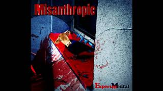 Video ExperiMental - Misanthropic [FULL SINGLE] (2019)