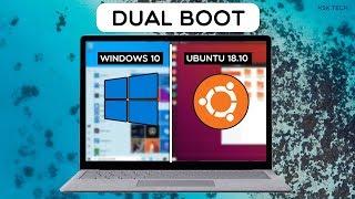 How To Dual Boot UBUNTU 18.10 And WINDOWS 10 ?