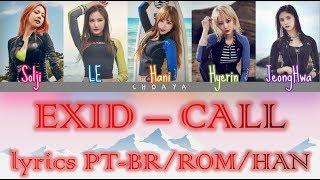 EXID (이엑스아이디) – 전화벨 (CALL) [LEGENDADO PT-BR LYRICS{Color Coded PT-BR/ROM/HAN}]