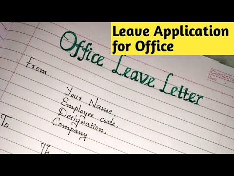 Leave application for office // How to write leave application for Office/Handwriting