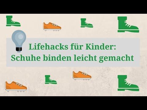 Lifehacks für Kinder: Schuhe binden leicht gemacht (3 verschiedene Methoden)