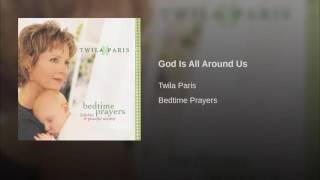151 TWILA PARIS God Is All Around Us