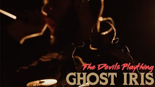 Ghost Iris - The Devil's Plaything (Official Video)