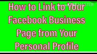 How to Link to Your Facebook Business Page from Your Personal Profile