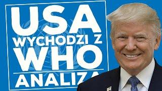 Prawdziwe powody wyjścia USA z WHO!