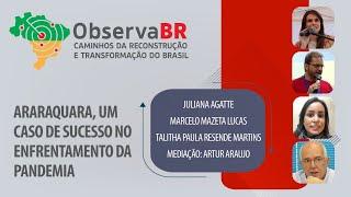 #AOVIVO | Araraquara, um caso de sucesso no enfrentamento da pandemia | Observa BR