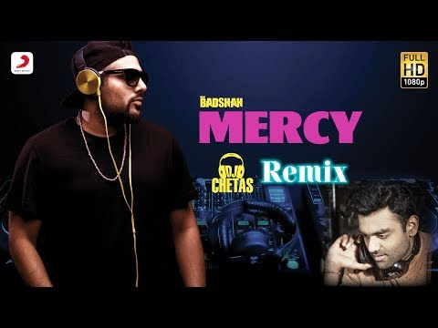 Mercy Dj Chetas Remix Ft Lauren Gottlieb  Badshah