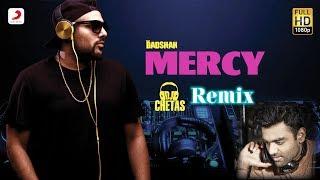 Mercy Dj Chetas Remix Ft Lauren Gottlieb  Badshah