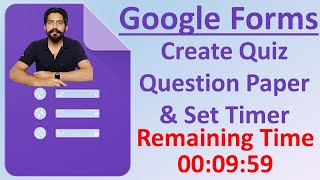 How to Create Quiz Question Paper on Google Forms With Time Limit