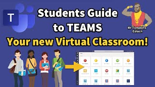 Students Guide to Microsoft Teams - Introducing your new Virtual Classroom
