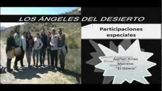 preview picture of video 'ANGELES DEL DESIERTO'