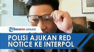 Paul Zhang Resmi Jadi DPO Kasus Penodaan Agama, Polri Lakukan Pengajuan Red Notice ke Interpol