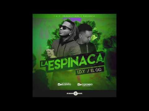 I.D.Y. - La Espinaca ft El Gq (prod. by I.D.Y.)