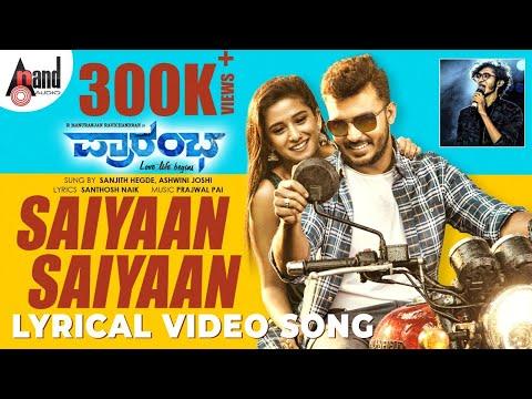 Saiyaan Lyrical Video Song - Prarambha
