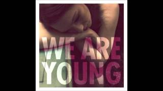 FUN. - WE ARE YOUNG [ft. Janelle Monáe] (official full song) [HD] [HQ] (from the album SOME NIGHTS)