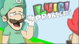 LUIGI PROBLEMS!