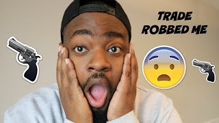 I Was Robbed By Trade! | Story Time