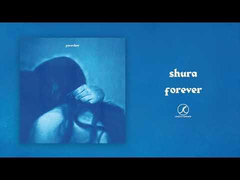 Shura Forever