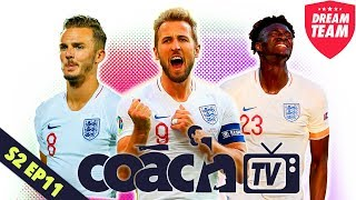 ENGLAND TO DROP HARRY KANE FOR TAMMY ABRAHAM!? | DREAM TEAM COACH TV (SERIES TWO - EPISODE 11)