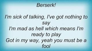 Suicidal Tendencies - Berserk! Lyrics