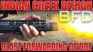 Indian Creek Design BFD - Blast Forwarding Device Review