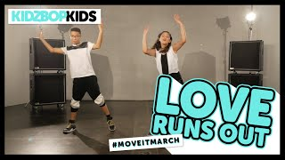 KIDZ BOP Kids - Love Runs Out (#MoveItMarch)