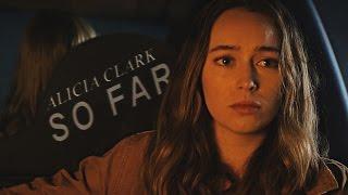 Alicia Clark ♠ So Far