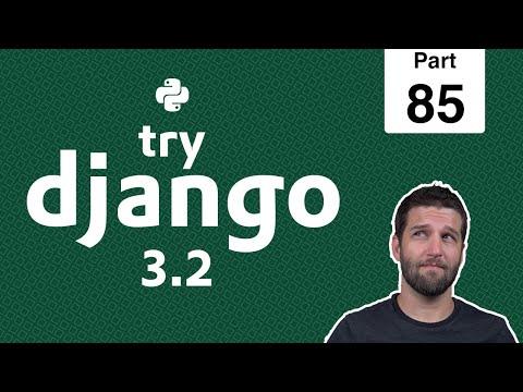 85 - Adding Bootstrap & the tip of the Bootstrap Iceberg - Python & Django 3.2 Tutorial Series thumbnail
