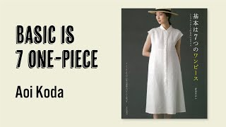 Basic Is 7 One-piece By Aoi Koda[Japanese Sewing Pattern Book]