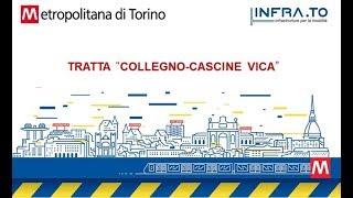 """Metropolitana – Linea 1 – Tratta """"Collegno-Cascine Vica"""""""