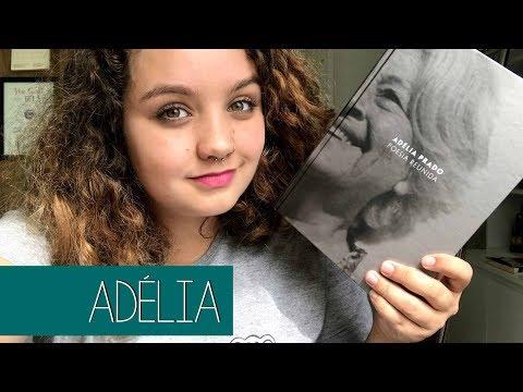 Resenha #104 Poesia reunida, de Adélia Prado | Com licença poética!